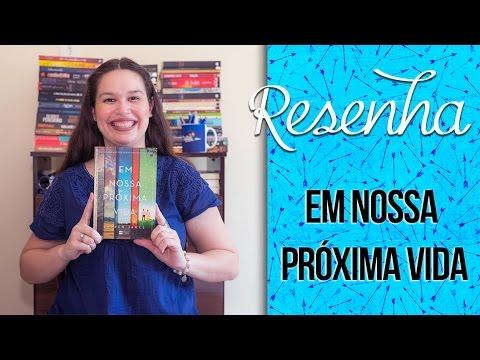 Resenha: Em nossa próxima vida [The Next Together #1] - Lauren James | Laila Ribeiro