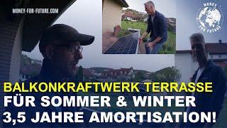 Balkonkraftwerk Terrasse für Sommer & Winter! 70 € Strom im Jahr gespart