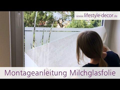 Montageanleitung Sichtschutzfolie - Milchglasfolie von lifestyle-decor.de