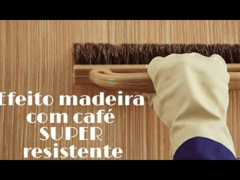 Efeito Madeira com café