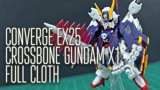1872 - Converge EX25 Crossbone Gundam X1 [Full Cloth] Review
