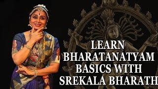 Learn Bharatanatyam Dance - Basic Lessons for Beginners Step By Step - Srekala Bharath - Hand & Feet - Download this Video in MP3, M4A, WEBM, MP4, 3GP