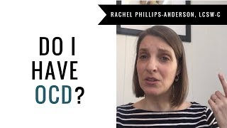 Do I Have OCD?