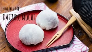 How to Make Daifuku Mochi (Recipe) 大福餅の作り方(レシピ)