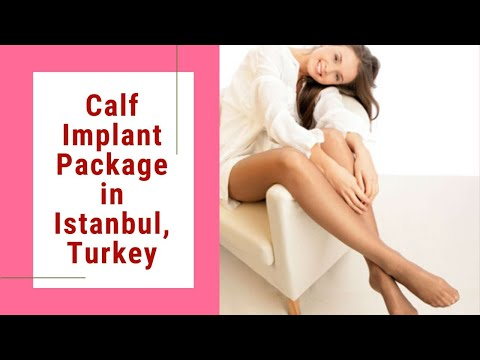 Top-Notch-Calf-Implant-Package-in-Istanbul-Turkey-at-Affordable-Price