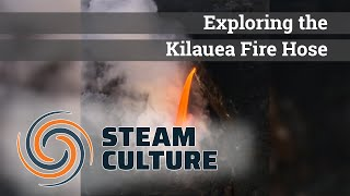 [MUST SEE] What is the Beautiful Kilauea Fire Hose? - Steam Culture