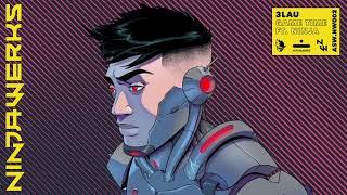 3LAU - Game Time ft. Ninja