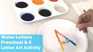 Preschool And Kindergarten Letter And Art Activity | Color Mixing Water Letters, Shapes And Numbers