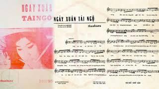 🎵 Ngày Xuân Tái Ngộ (Thanh Sơn) Hoàng Oanh Pre 1975 | Tờ Nhạc Xưa