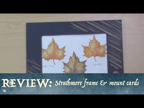 Strathmore Frame & Mount Cards Review and Ideas!