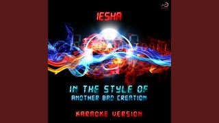 Iesha (In the Style of Another Bad Creation) (Karaoke Version)