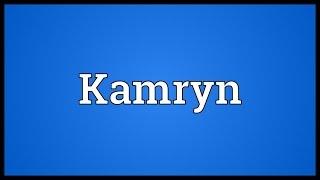 Kamryn Meaning