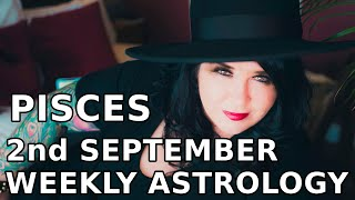 Pisces Weekly Astrology & Tarot Horoscope July 22-29 2019
