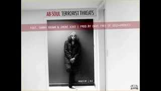 Ab-Soul x Danny Brown x Jhené Aiko  - Terrorist Threats
