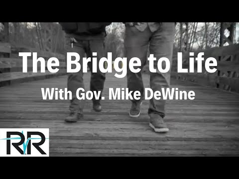 Bridge to Life with Erik Frederickson and Governor Mike DeWine