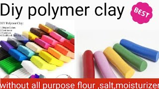 Diy polymer clay at home🏡in easy way without all purpose flour or cooking😱