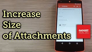 Increase Attachment Size Limit in Gmail for Android [How-To]