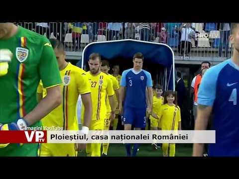 Ploieștiul, casa naționalei României