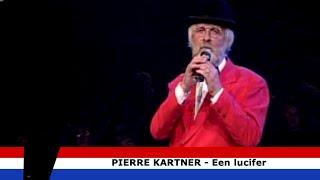 Een Lucifer - Pierre Kartner