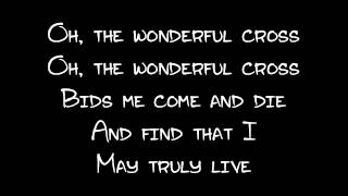 The Wonderful Cross (Lyrics)