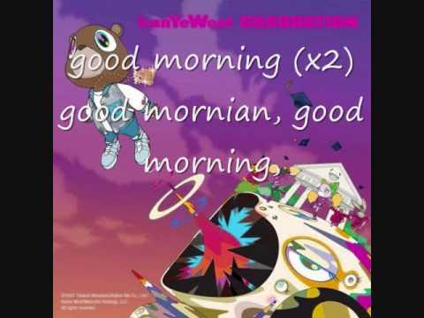 good morning-kanye west lyrics (CLEAN VERSION)