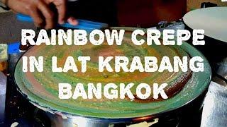 RAINBOW CREPES IN LAT KRABANG BANGKOK