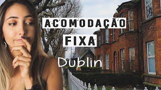 Procurando Uma Acomodação FIXA Em Dublin • Visitas, Dicas E Minha Experiência! | Fer Rebello