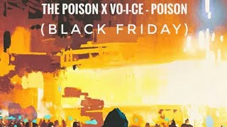 The Poison x VO-I-CE - Poison (Official Audio)