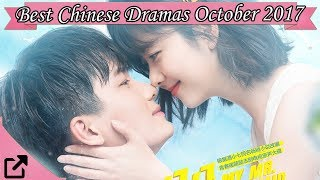 Best Chinese Dramas October 2017