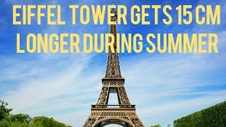Eiffel tower gets 15 cm longer in summer  Amazing random facts 1