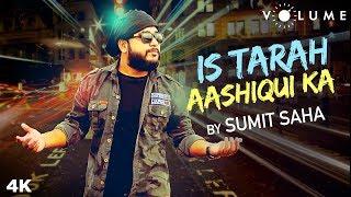 Is Tarah Aashiqui Ka Lyrical By Sumit Saha   Amit Kumar  Saif