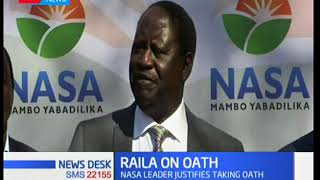 NASA leader Raila Odinga justifies taking oath