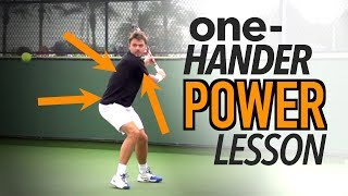 One-Handed Backhand POWER - tennis lesson