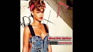 Rihanna   Where Have You Been (Calvin Harris Extended Remix)