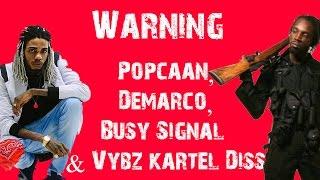 Alkaline Ft Mavado   Warning {Popcaan,Demarco,Busy Signal & Vybz kartel Diss}