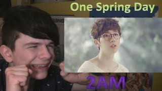One Spring Day - 2AM MV Reaction Video