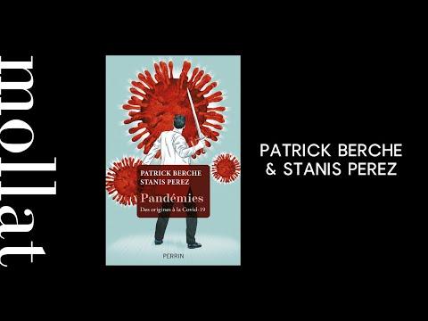 Patrick Berche & Stanis Perez - Pandémies : des origines à la Covid-19