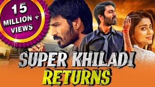 Super Khiladi Returns (Thiruvilaiyaadal Aarambam) Tamil Hindi Dubbed Full Movie | Dhanush, Shriya