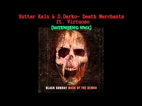 Black Sunday - Death Merchants ft. Virtuoso [mitenberg rmx]
