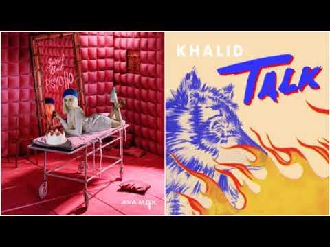 Sweet Talk - Ava Max vs Khalid (Mashup)