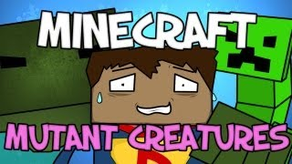 Minecraft Mod Showcase : Mutant Creatures