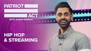 Hip Hop And Streaming | Patriot Act with Hasan Minhaj | Netflix