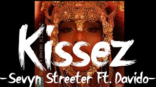 Sevyn Streeter - Kissez Ft. Davido (Official Audio)