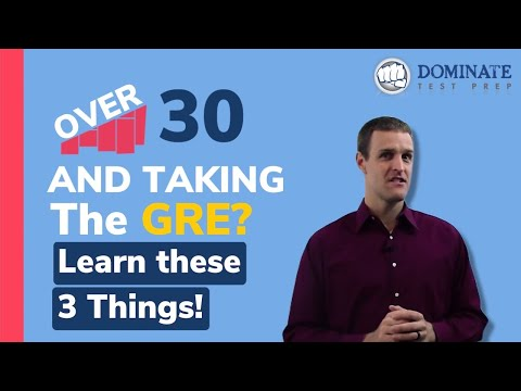 Over 30 and taking the GRE? Learn these 3 things! - YouTube