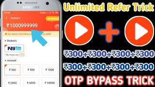 {Unlimited Refer Trick} | Video Buddy Unlimited Refer Trick | Otp Bypass Trick | Free Paytm Cash