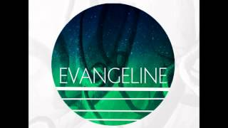 10. Maybe In August - Evangeline