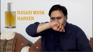 Rasasi Musk Hareer - First Impression