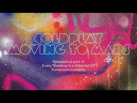 Coldplay - Moving To Mars (Official Audio)