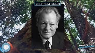 Wilhelm Reich 👩🏫📜 Everything Philosophers 🧠👨🏿🏫