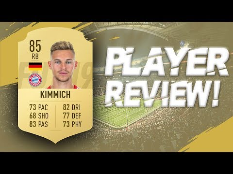 FIFA 19 - 85 RATED JOSHUA KIMMICH PLAYER REVIEW | FIFA 19 ULTIMATE TEAM PLAYER REVIEW